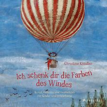 Buch - Ich schenk dir die Farben des Windes