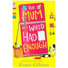 Buch - The Mum Who'd Had Enough