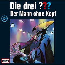 CD Die drei ??? 106 (Der Mann ohne Kopf) Hörbuch