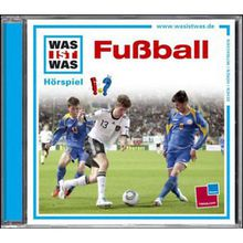 WAS IST WAS Hörspiele: Fussball, Audio-CD Hörbuch