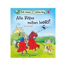 Buch - Zieh meine Seiten lang: Alle Ritter reiten los!