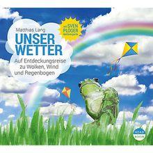 Unser Wetter, 1 Audio-CD Hörbuch