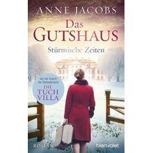 Broschiertes Buch »Stürmische Zeiten / Das Gutshaus Bd.2«