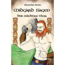 Buch - Midgard Sagen: Der mächtige Thor