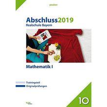 Buch - Abschluss 2019 - Realschule Bayern Mathematik I