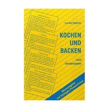 Buch - Kochen und Backen nach Grundrezepten, Neuausgabe m. farb. Phasenfotos