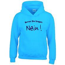 BEVOR DU FRAGST - NEIN ! Kinder Sweatshirt mit Kapuze HOODIE sky-navy, Gr.152cm