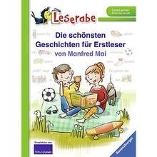 Buch - Leserabe: Die schönsten Geschichten Erstleser von Manfred Mai  Kinder