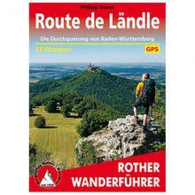 Bergverlag Rother - Route de Ländle - Wanderführer 1. Auflage 2017