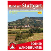 Bergverlag Rother - Rund um Stuttgart - Wanderführer 4. Auflage 2018