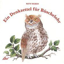Buch - Ein Denkzettel Büschelohr  Kinder