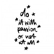 Kunstdruck Do it with passion A3