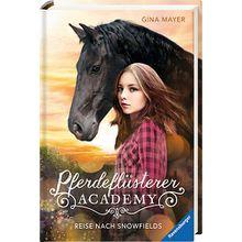 Buch - Pferdeflüsterer-Academy: Reise nach Snowfields, Band 1