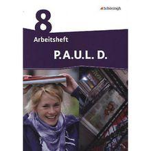 Buch - P.A.U.L. D., Ausgabe Realschulen und Gesamtschulen: 8. Klasse, Arbeitsheft  Kinder