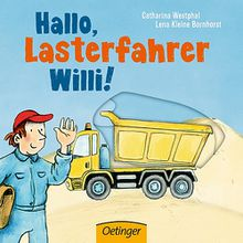 Buch - Hallo, Lasterfahrer Willi!