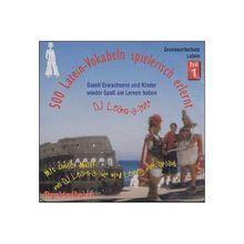 500 Latein-Vokabeln spielerisch erlernt, 1 Audio-CD Hörbuch