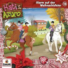 CD Kati & Azuro 18 - Alarm auf der Weihnachtsfeier Hörbuch